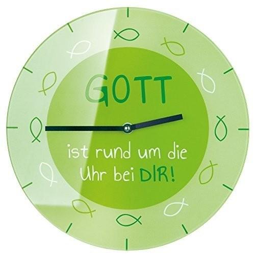 Uhr Wanduhr Glas GOTT ist rund um die rund um die Uhr bei DIR! Ø 30 cm Gilde